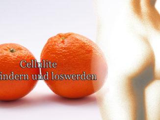 Cellulite verhindern und loswerden