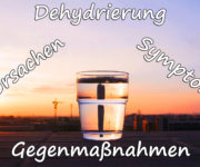Dehydrierung - Ursachen, Gegenmaßnahmen & Symptome