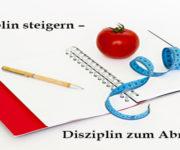 Disziplin steigern - Disziplin zum Abnehmen
