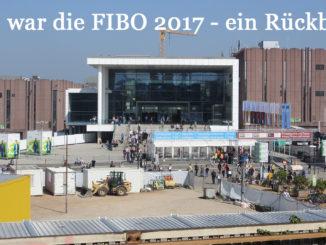 Das war die FIBO 2017 in Köln auf Kochen-verstehen.de