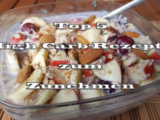 Top 5 High Carb Rezepte zum Zunehmen auf Kochen-verstehen.de