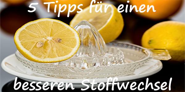 Stoffwechsel 5 Tipps