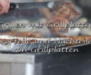 Grillen mit Grillplatte