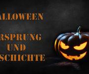 Halloween - Ursprung und Geschichte