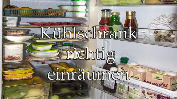 Verbrauchertipps zum Kühlschrank-Einräumen