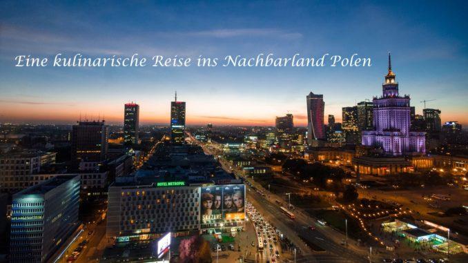 Eine kulinarische Reise ins Nachbarland Polen auf Kochen-verstehen.de