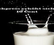 Preispolitik: Milchpreis erhöht sich um 10 Cent!