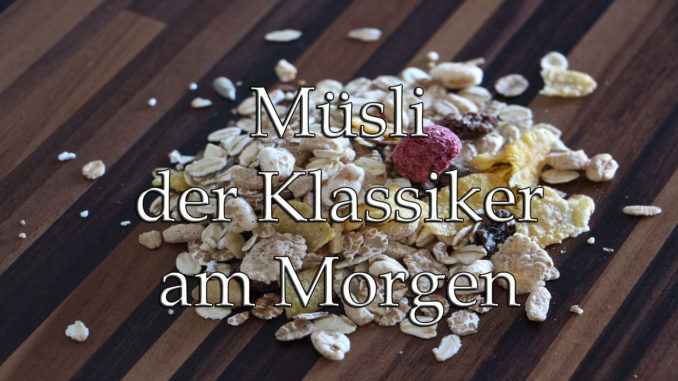Müsli - der Klassiker am Morgen auf Kochen-verstehen.de