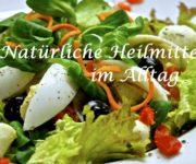 Natürliche Heilmittel im Alltag