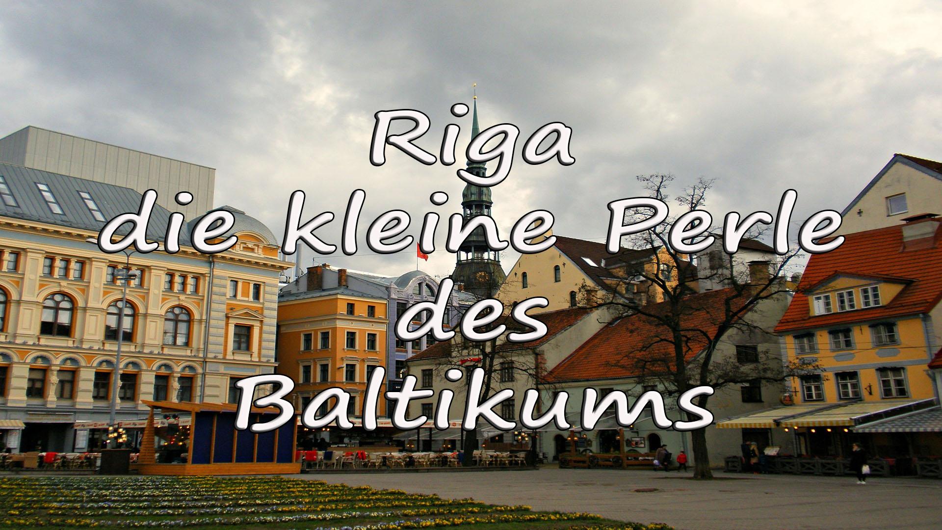 Riga - die kleine Perle des Baltikums auf Kochen-verstehen.de