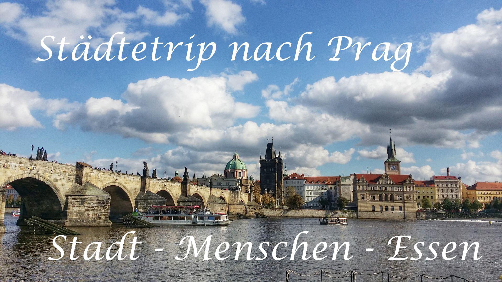 Städtetrip nach Prag auf Kochen-verstehen.de