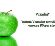 Vitamine - Optimale Vitaminzufuhr für den Tag!