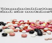 Vitamintabletten - sind sie nutzlos?
