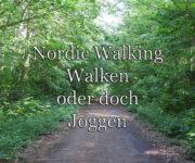 Walken, Nordic Walking oder doch Joggen?