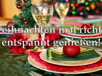 Weihnachten mal richtig entspannt genießen auf Kochen-verstehen.de