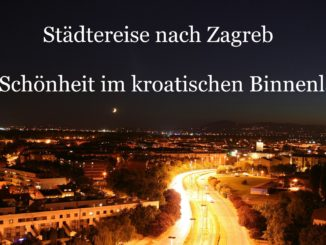 Städtereise nach Zagreb auf Kochen-verstehen.de